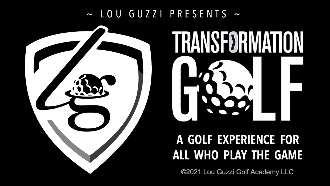 Transformation Golf - Lou Guzzi